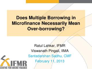 Does Multiple Borrowing in Microfinance Necessarily Mean  Over-borrowing?