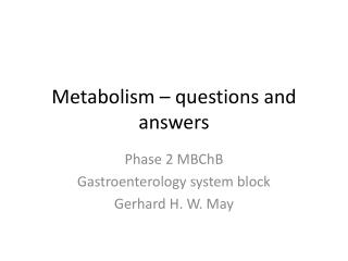 Metabolism – questions and answers