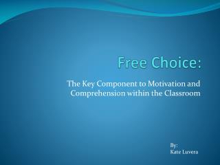 Free  Choice: