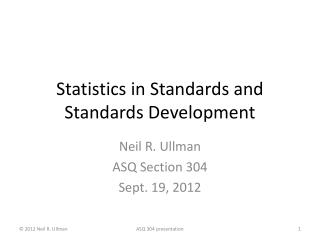 Statistics in Standards and Standards Development