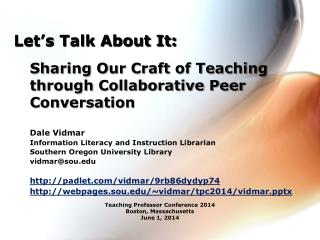 Sharing Our Craft of Teaching through Collaborative Peer Conversation