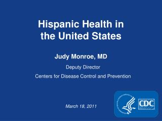 Hispanic Health in  the United States