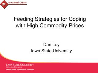 Feeding Strategies for Coping with High Commodity Prices