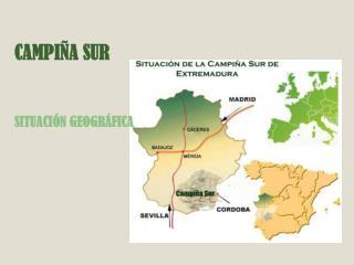 CAMPIÑA SUR SITUACIÓN GEOGRÁFICA