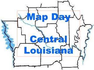 Map Day  Central Louisiana
