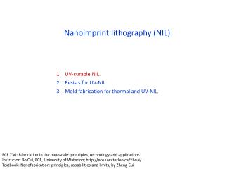 Nanoimprint lithography (NIL)