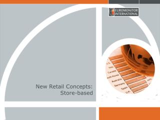 New Retail Concepts:  Store-based