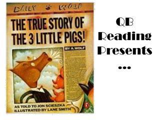 QB Reading Presents…