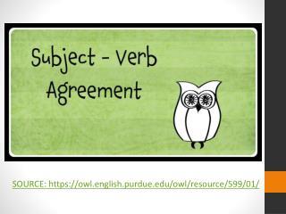 SOURCE: https ://owl.english.purdue/owl/resource/599/01/