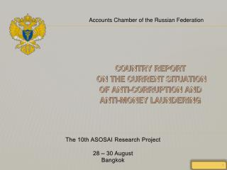 COUNTRY REPORT  ON THE CURRENT SITUATION OF ANTI-CORRUPTION AND ANTI-MONEY LAUNDERING