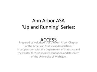 Ann Arbor ASA 'Up and Running' Series: ACCESS
