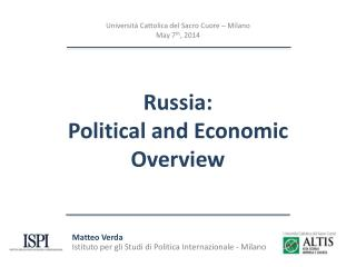 Russia: Political and Economic Overview