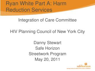 Ryan White Part A: Harm Reduction Services
