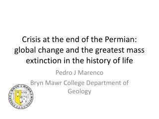 Pedro J Marenco Bryn Mawr College Department of Geology