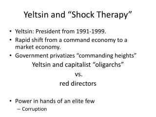 """Yeltsin and """"Shock Therapy"""""""
