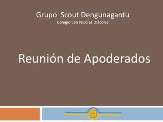 Grupo  Scout Dengunagantu Colegio San Nicolás Diácono
