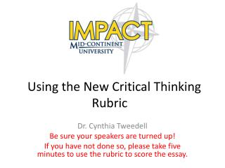 Using the New Critical Thinking Rubric