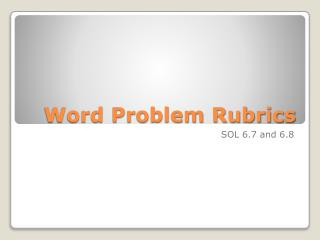 Word Problem Rubrics