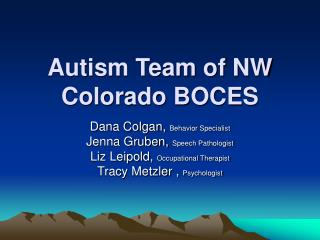 Autism Team of NW Colorado BOCES