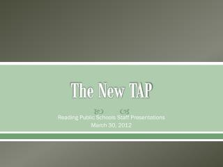 The New TAP