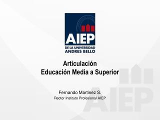 Articulación Educación Media a Superior