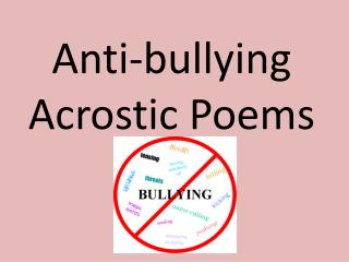 Anti-bullying Acrostic Poems