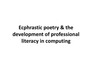 Ecphrastic poetry & the development of professional literacy in  computing