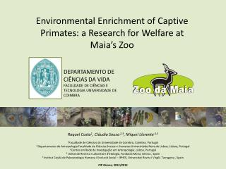 Environmental Enrichment of Captive Primates: a Research for Welfare at Maia's  Zoo