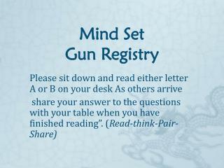 Mind Set Gun Registry