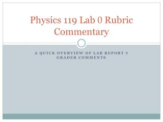 Physics  119 Lab  0  Rubric Commentary