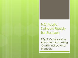 NC Public Schools Ready for Success