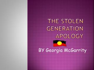 The stolen generation    apology