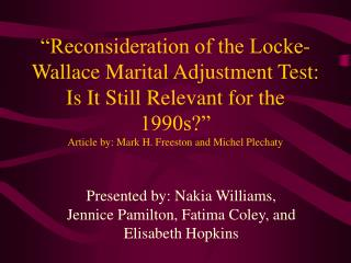 Reconsideration of the Locke-Wallace Marital Adjustment Test: Is It Still Relevant for the 1990s  Article by: Mark H. F