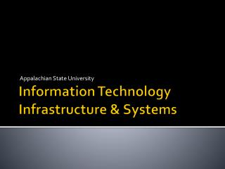 Information Technology Infrastructure & Systems