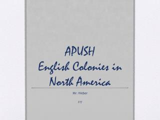 APUSH English Colonies in North America