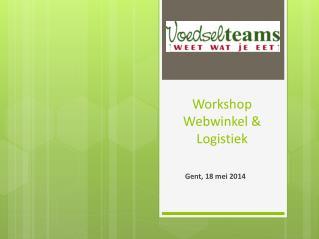 Workshop Webwinkel &  Logistiek