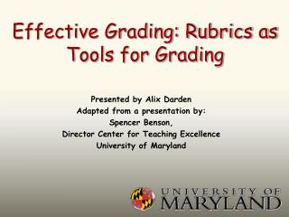 Effective Grading: Rubrics as Tools for Grading