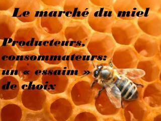 Le marché du miel