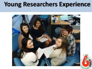 Young Researchers Experience