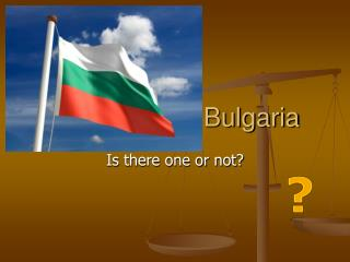 The Crisis in Bulgaria