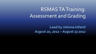RSMAS TA Training: Assessment and Grading