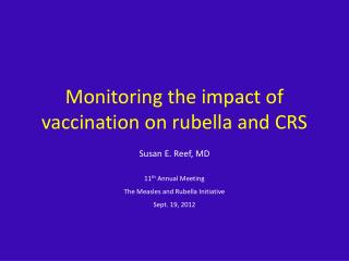 Monitoring the impact of vaccination on rubella and CRS