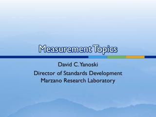Measurement Topics