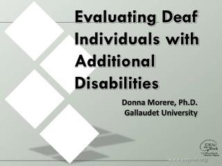 Evaluating Deaf Individuals with Additional Disabilities