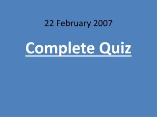 22 February 2007