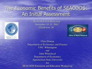 The Economic Benefits of SEACOOS: An Initial Assessment