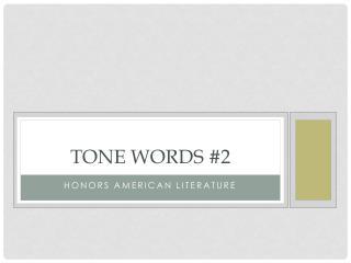 Tone Words #2