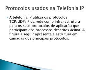 Protocolos usados na Telefonia IP