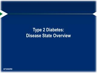 Type 2 Diabetes:  Disease State Overview