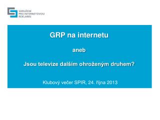 GRP na internetu  aneb Jsou televize dalším ohroženým druhem?